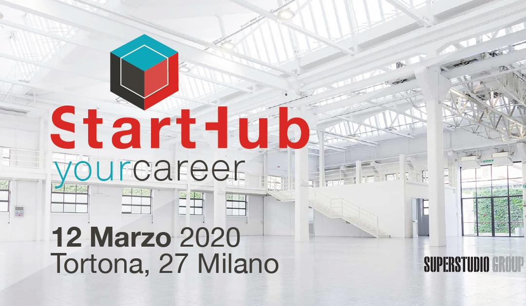 ⭐12 MARZO 2020 | START HUB YOUR CAREER MILANO!⭐