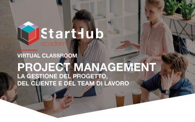 Project Management  la gestione del progetto, del cliente e del team di lavoro