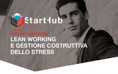 Lean working e gestione costruttiva dello stress