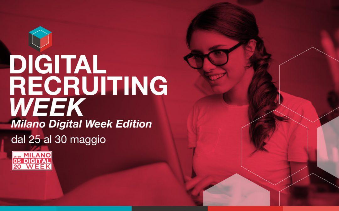 Digital Recruiting Week | Milano Digital Week Edition | 25-30 maggio