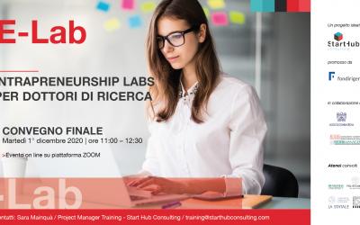 E-LAB, intrapreneurship labs per dottori di ricerca. Convegno finale del progetto che ha fatto incontrare il mondo accademico lombardo e le imprese