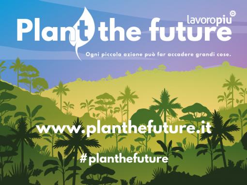 Lavoropiù – Plan(t) the future